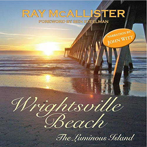 Wrightsville Beach: The Luminous Island, 2nd edition audiobook cover art