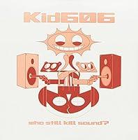 Who Still Kill Sound? [12 inch Analog]