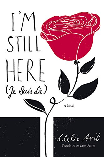 Image of I'm Still Here (Je Suis Là)