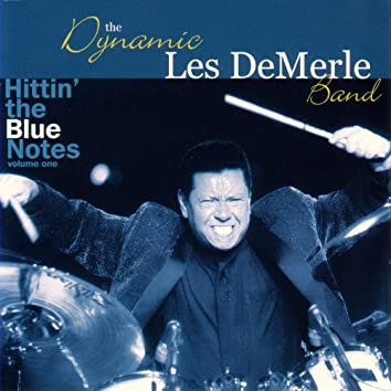 Hittin' The Blue Notes, Vol. 1