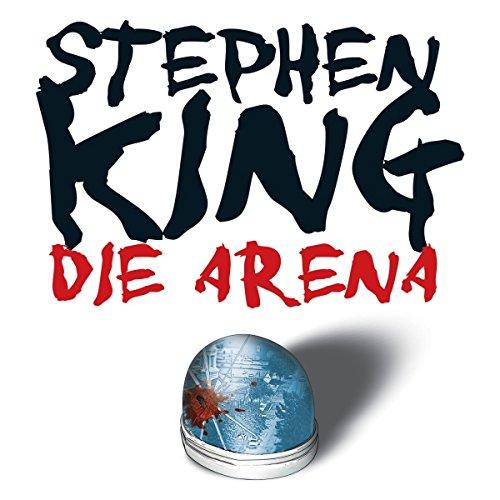 Die Arena audiobook cover art