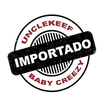 Importado (feat. Baby Creezy)