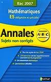 Mathématiques ES: Sujets non corrigés Bac 2007