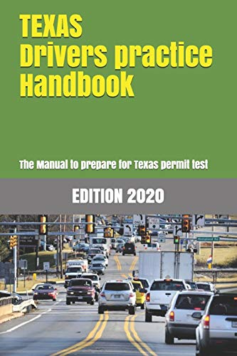 Compare Textbook Prices for TEXAS Drivers Practice Handbook: The Manual to prepare for Texas permit test - More than 300 Questions and Answers  ISBN 9781697251876 by Learner Editions