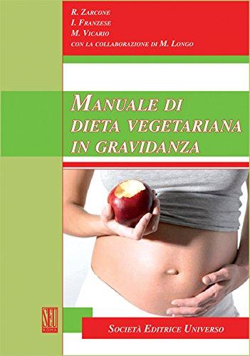 Manuale di dieta vegetariana in gravidanza