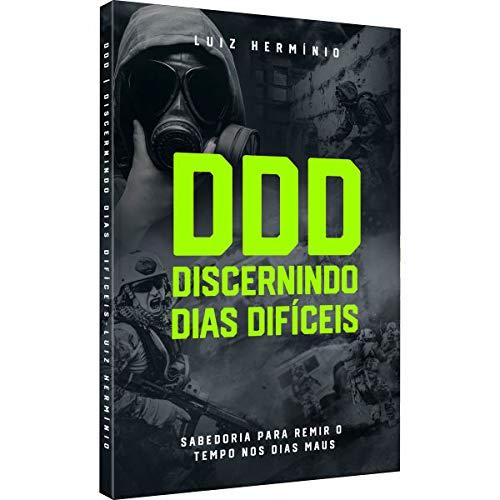 Livro DDD - Discernindo Dias Difíceis - Luiz Hermínio