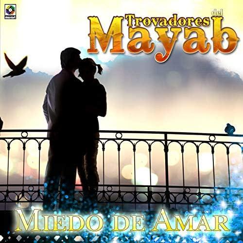 Trovadores Del Mayab