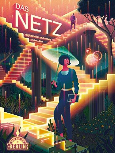Das Netz - English Edition: Digitalization and Society