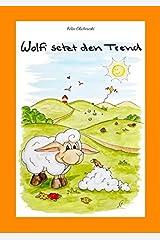 Wolfi setzt den Trend Taschenbuch