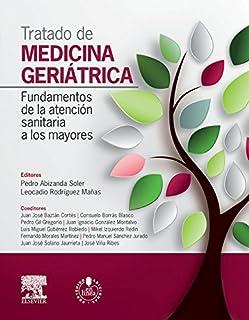 Tratado de medicina geriátrica: Fundamentos de la atención sanitaria a los mayores (Spanish Edition