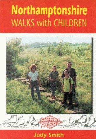 Northamptonshire Walks with Children