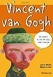 Em dic… Vincent Van Gogh (Me llamo)