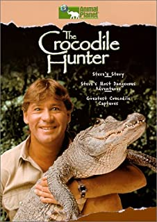The Crocodile Hunter Steve's Story / Most Dangerous Adventures / Greatest Crocodile Captures