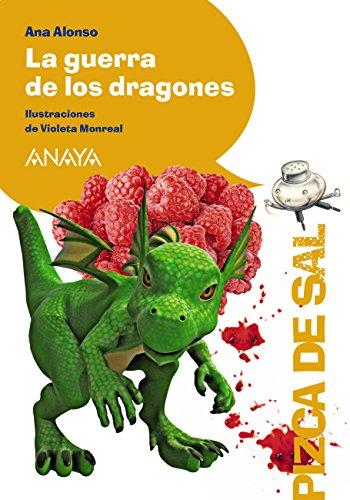 La guerra de los dragones (Literatura Infantil (6-11 Años) - Pizca De...