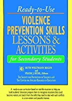 John Wiley Violence Prevention Skills Lessons and Activities for Secondary Students [並行輸入品]