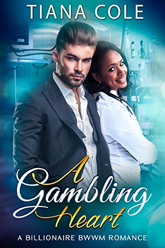 B4W Book] Free Download A Gambling Heart: A BWWM Billionaire