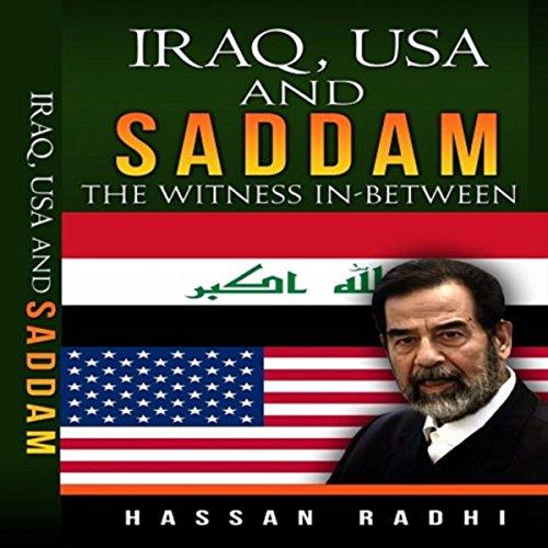 Iraq, USA and Saddam audiobook cover art