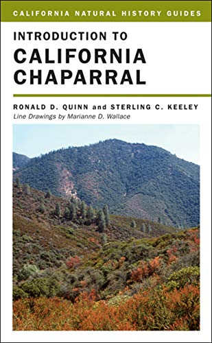 Introduction to California Chaparral (California Natural History Guides, Band 90)