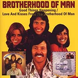 Good Things Happening / Love & Kisses From the Brotherhood of Man