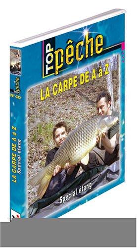 A à Z : spécial étang-Top Pêche de la Carpe