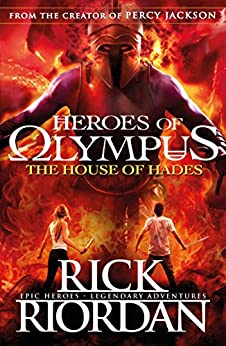 The House of Hades (Heroes of Olympus Book 4) (Heroes Of Olympus Series) by [Rick Riordan]