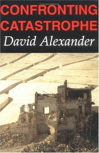 Download Confronting Catastrophe: New Perspecitives On Natural Disasters 