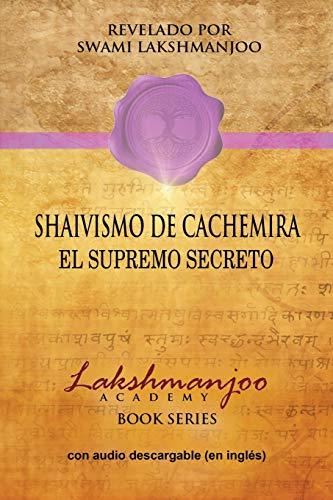 Shaivismo De Cachemira: El Supremo Secreto