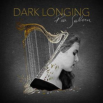 Dark Longing