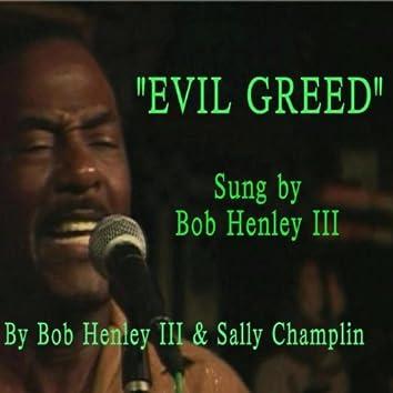 Evil Greed (feat. Sally Champlin)