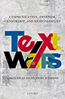 Text Wars: Communication, Censorship, Freedom and Responsibility