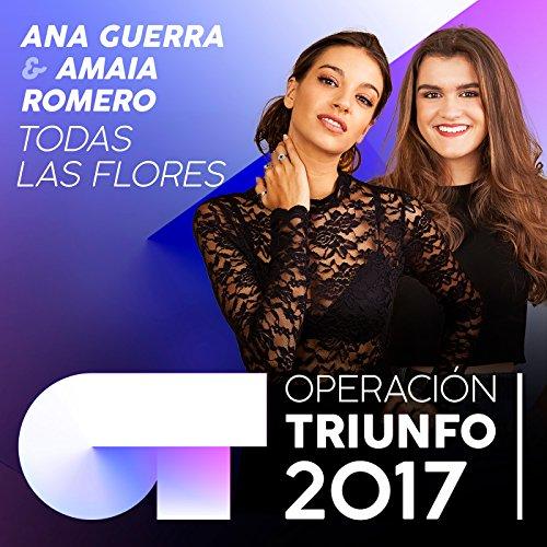 Todas Las Flores (Operación Triunfo 2017)