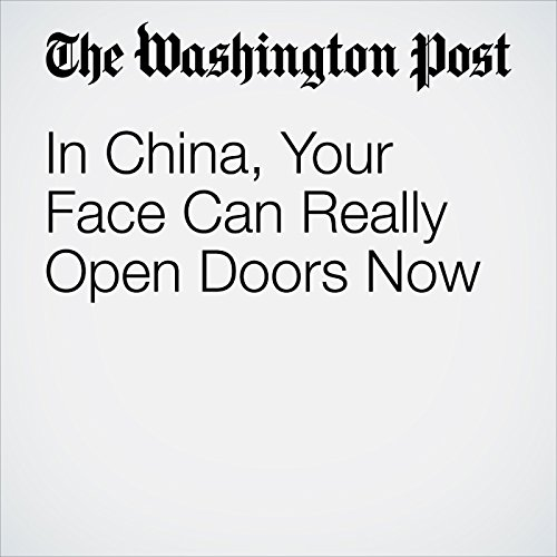 In China, Your Face Can Really Open Doors Now copertina