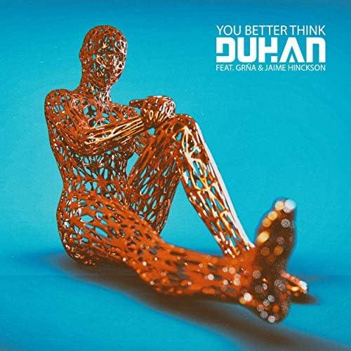Duhan feat. GRNA & Jaime Hinckson