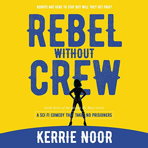 Rebel Without a Crew audiobook cover art