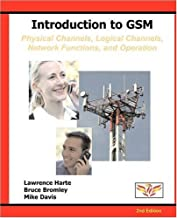 Introduction to GSM: Physical Channels, Logical Channels, Network Functions, and Operation