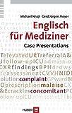 Englisch für Mediziner. Case Presentations