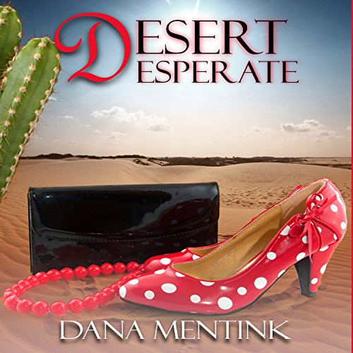 Desert Desperate audiobook cover art