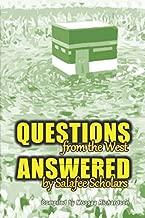 Questions From the West Answered by Salafee Scholars: Shaykh Rabee', Shaykh 'Ubayd, and Shaykh Muhammad Bazmool