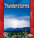 THUNDERSTORMS (Pull Ahead Books: Forces of Nature) - Matt Doeden