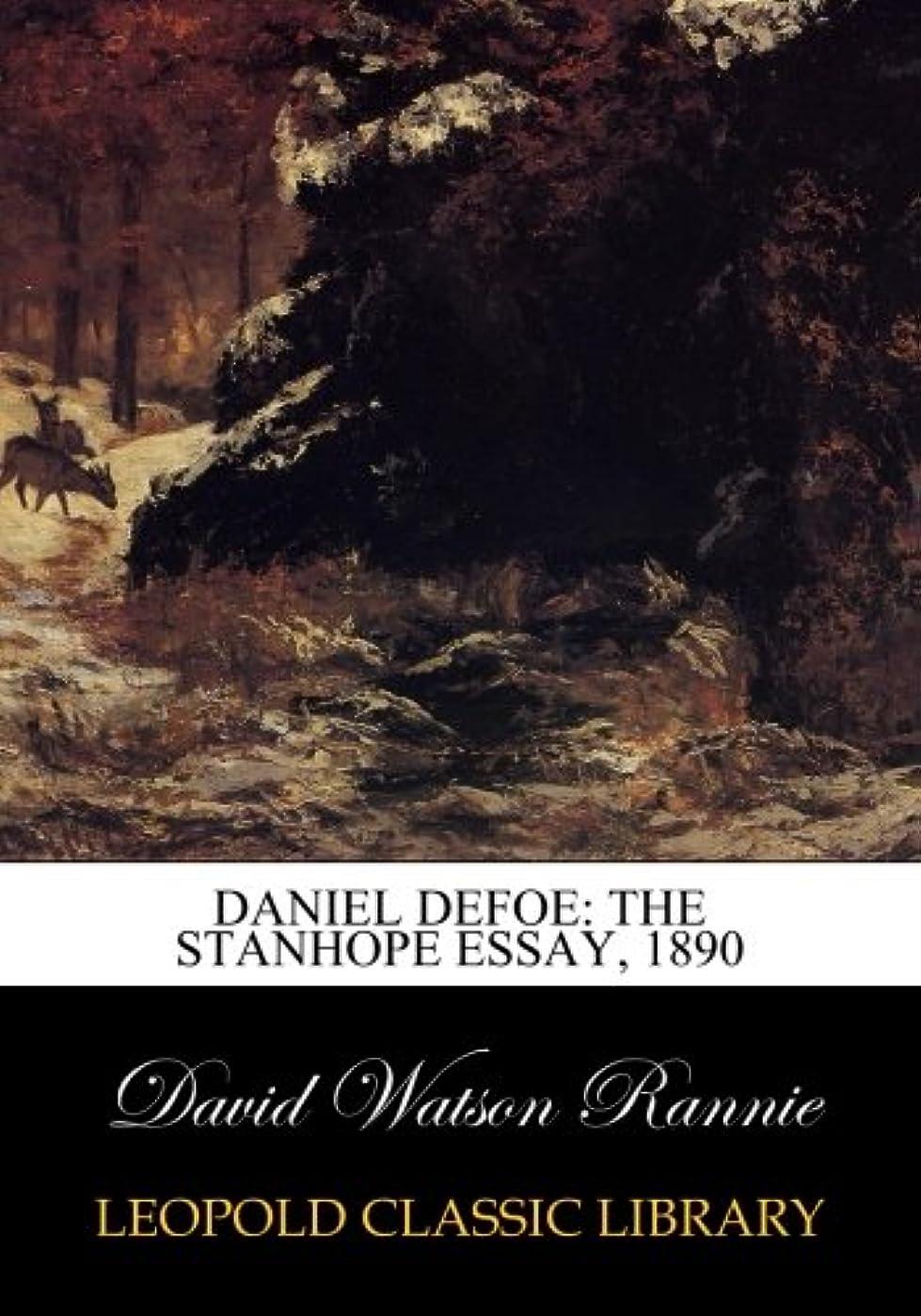 ラフ睡眠外観胚Daniel Defoe: The Stanhope Essay, 1890