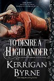 To Desire a Highlander: The MacKay Banshees (A Highland Magic Collection Book 2)
