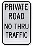 Highway traffic Supply 3M Engineer Grade Prismatic Reflective Sign, Legend'Private Road No Thru Traffic', 18' high x 12' Wide, Black on White