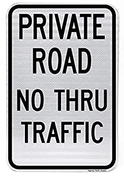 Highway traffic Supply 3M Engineer Grade Reflective Sign Legend  Private Road No Thru Traffic  18  high x 12  wide Black on White