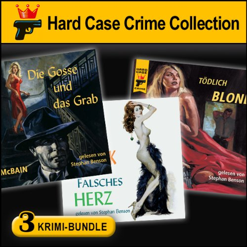 Hard Case Crime Bundle: Gosse & Grab, Falsches Herz, Tödlich Blond audiobook cover art