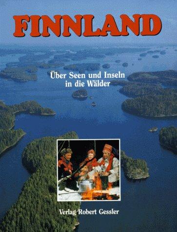 Finnland. Über Seen und Inseln in die Wälder