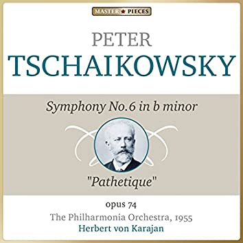 """Masterpieces Presents Piotr Ilyich Tchaikovsky: Symphony No. 6 in B Minor, Op. 74 """"Pathétique"""""""