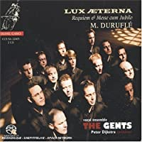 Lux Aeterna: Requiem & Messe cum Jubilo by The Gents (2005-06-14)