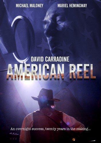 American Reel by MARIEL HEMINGWAY, MICHAEL MALONEY DAVID CARRADINE