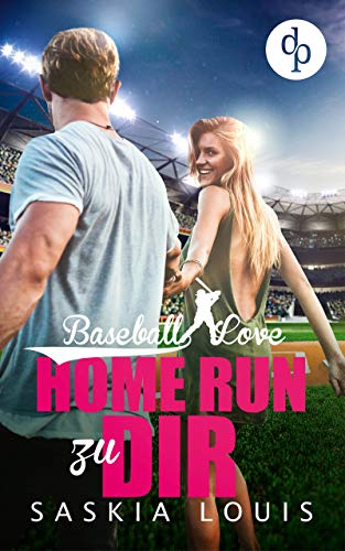 Home Run zu dir (Baseball Love 7)
