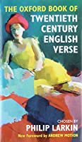 The Oxford Book of Twentieth-Century English Verse (Oxford Books of Verse)